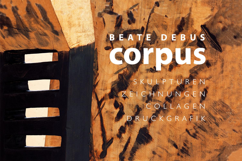 """Ausstellung """"corpus"""" . Beate Debus . Städtische galerie ada Meiningen . 2007"""