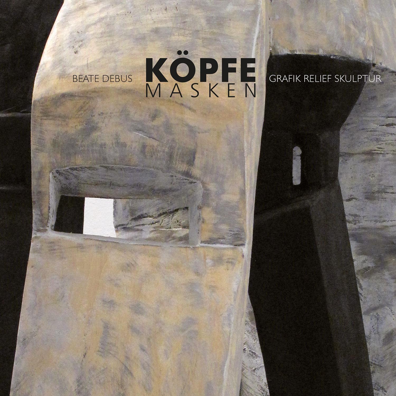 "Mappe ""Köpfe Masken"" . Beate Debus . Grafik Relief Skulptur . Umschlag Titel . 2011 (Gestaltung: Andreas Kuhrt)"
