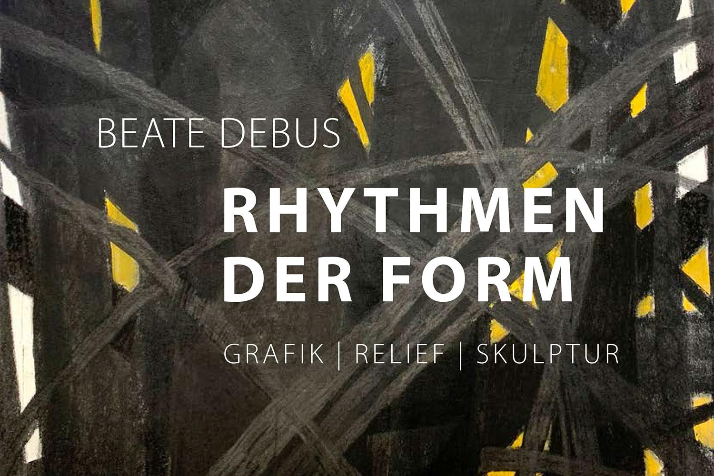 """Katalog """"Rhythmen der Form"""" . Beate Debus . Grafik Relief Skulptur . mit Lyrik von Holger Uske . 2020 (Gestaltung: Manuela Hahnebach)"""